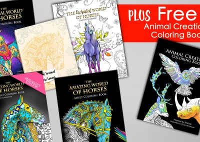 5 Horse Coloring Books Plus Free Animal Creations –    The Amazing World of Horses,     The Magical World of Horses,    The Enchanted World of Horses,     The Amazing World of Horses Midnight Edition,     A Magical Journal For Horses Lovers,     And Free Animal Creations