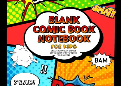 Blank Comic Book Notebook For Kids